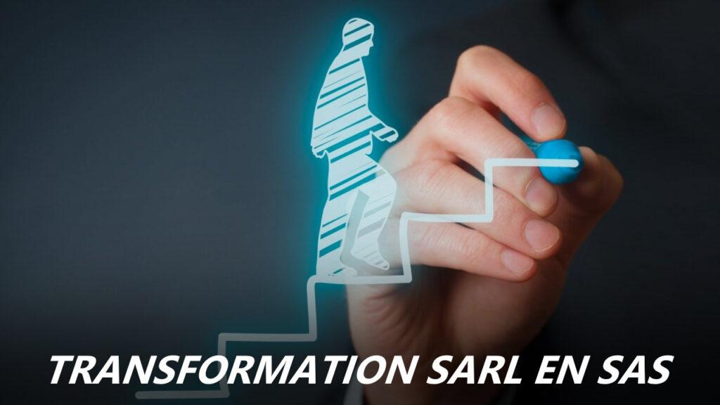 Transformation SARL en SAS