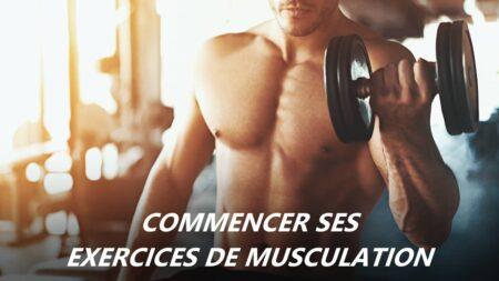 bien commencer ses exercices de musculation